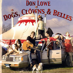 Dogs, Clowns & Belles