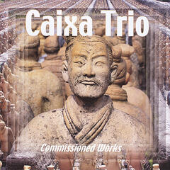Caixa Trio Commissioned Works
