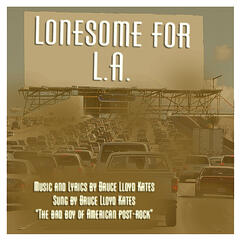 Lonesome For L. A.
