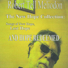 The New Hope Collection: Songs of New Hope, Lost Hope and Hope Redeemed