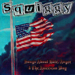 Songs About Hate, Anger and the American Way BONUS TRACKS