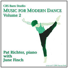 Music for Modern Dance, Vol. 2; Pat Richter, piano, with June Finch
