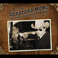 Bradford Monk and the Foggy Hogtown Boys