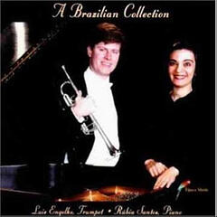 A Brazilian Collection: Music for Trumpet and Piano