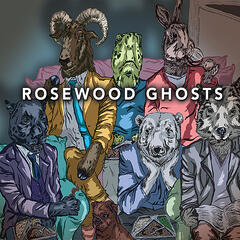 Rosewood Ghosts