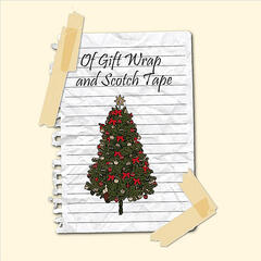 Of Gift Wrap and Scotch Tape
