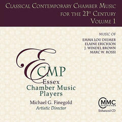 Classical Contemporary Chamber Music for the 21st Century, Volume 1