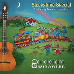 Sleepytime Special - The Lullaby Train to Dreamland