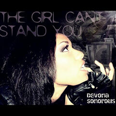 The Girl Can't Stand You - Single