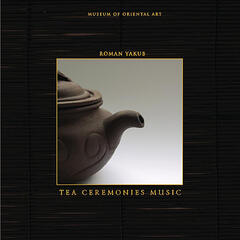 Tea Ceremonies Music