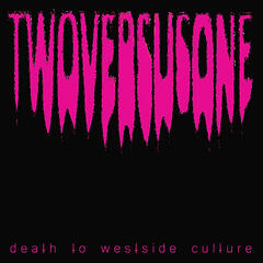 Death to Westside Culture