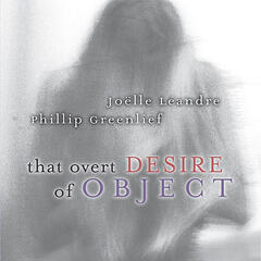 That Overt Desire of Object