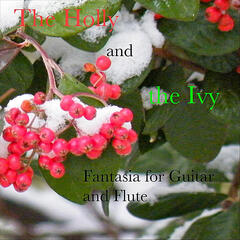 The Holly and the Ivy Fantasia