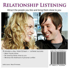 Relationship Listening: Effective Communication Skills to Strengthen and Deepen Your Relationships