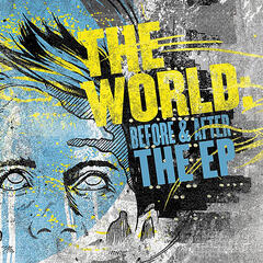The World: Before & After EP