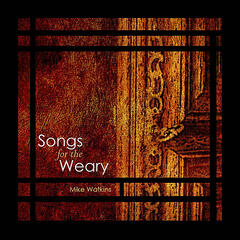 Songs for the Weary