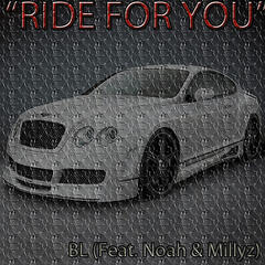 Ride for You (feat. Millyz & Noah)