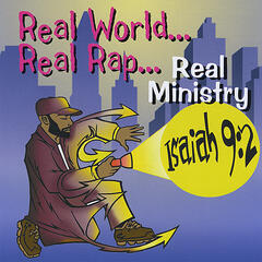 Real World, Real Rap, Real Ministry