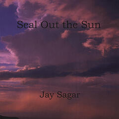 Seal Out the Sun
