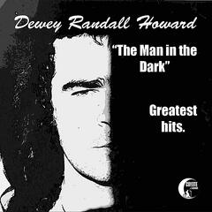 """The Man in the Dark"" Greatest Hits"