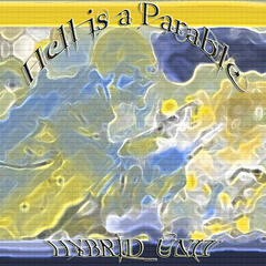 Hell is a Parable
