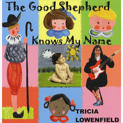 The Good Shepherd Knows My Name