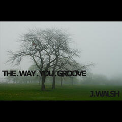 The Way You Groove
