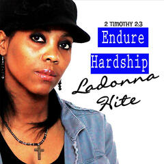 Endure Hardship: 2 Timothy 2:3