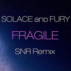 Fragile (SNR Remix)
