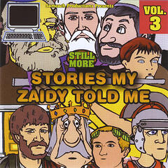 Still More Stories My Zaidy Told Me - Volume 3