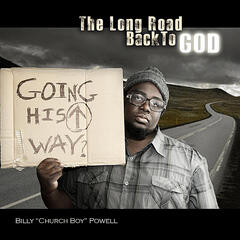 The Long Road Back to God