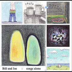 Bill and Joe: Songs Alone