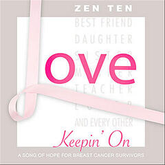 Keepin' On (A Song of Hope for Breast Cancer Survivors)