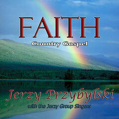Faith (feat. The Jerry Group Singers)