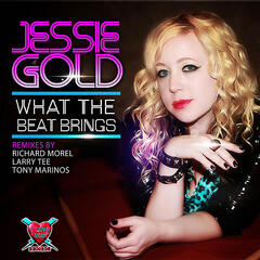 What the Beat Brings Remixes (feat. Richard Morel, Larry Tee & Tony Marinos)
