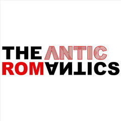 The Antic Romantics