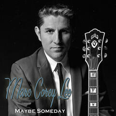 Maybe Someday (Acoustic)