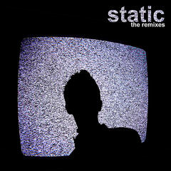 Static (The Remixes) - EP