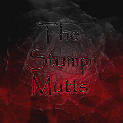 The Stump Mutts
