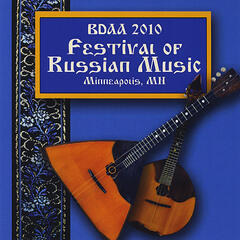 BDAA (Balalaika and Domra Association of America) 2010 Festival of Russian Music