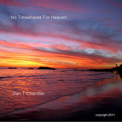 No Timeshares For Heaven