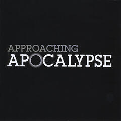 Approaching Apocalypse: Revelation: The Final Book of the Bible