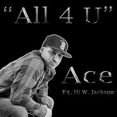 All 4 U (feat.  Hi W. Jackson)