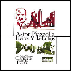 Piazzolla And Villa-lobos: Music For Clarinet And Piano