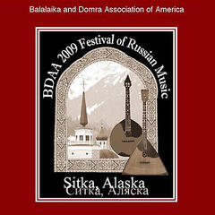 BDAA (Balalaika and Domra Association of America) 2009 Festival of Russian Music