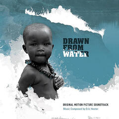 Drawn From Water Original Motion Picture Soundtrack
