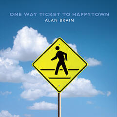 One Way Ticket to Happytown