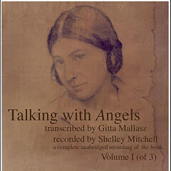 Talking with Angels transcribed by Gitta Mallasz, Vol. 1