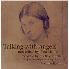 Talking with Angels transcribed by Gitta Mallasz, Vol. 3