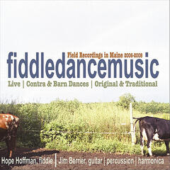 Fiddledancemusic: Field Recordings in Maine 2006-2008